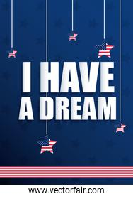 i have a dream martin luther king day cartel