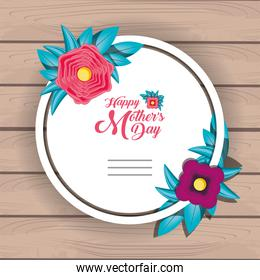 happy mother day card with flowers and frame circular