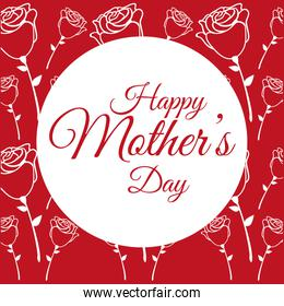 happy mothers day poster with roses flower decoration