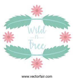 wild and free bohemian frame with feathers