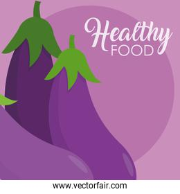 Eggplants healthy food