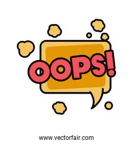 oops comic words in speech bubble isolated icon