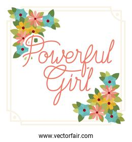 powerful girl label with flower frame isolated icon