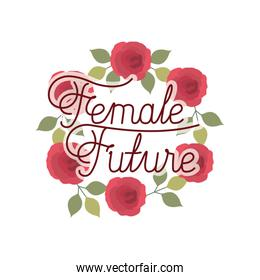 female future label with crown of flowers isolated icon