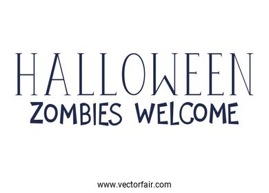 welcome zombies halloween celebration calligraphy message