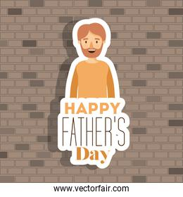 wall background with man half body with text of happy fathers day