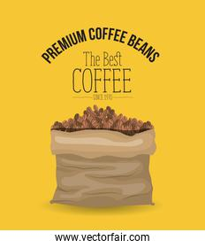 color poster of premium coffee beans of the best coffee since 1970 with bag with coffee beans