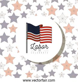 color poster pattern of stars circular frame with american flag and labor day celebrate text