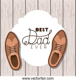 happy fathers day card with elegant shoes