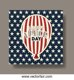 labor day card with balloon helium and usa flag
