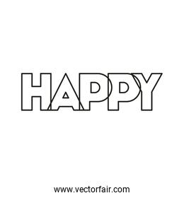 message happy with hand made font