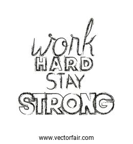 work hard for dreams message hand made font