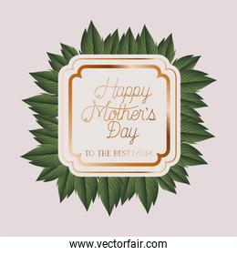 happy mothers day victorian square frame with leafs