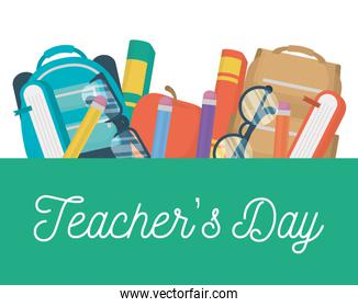 happy teachers day card with schoolbag and supplies