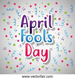 april fools day card text serpentine and confetti decoration
