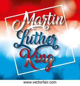 martin luther king card text over glowing blurred background