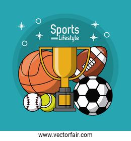 colorful poster of sports lifestyle with trophy and balls of soccer basketball football tennis and baseball
