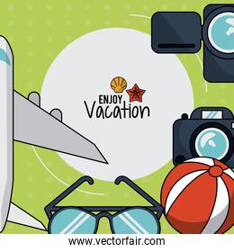 colorful poster of enjoy vacation with plane and camera and glasses and beach ball