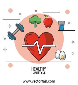 colorful poster of healthy lifestyle with heart pulse icon in closeup and dumbbell and broccoli and apple and glass of water and boiled egg around