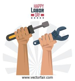 colorful poster of happy labor day with hands with tools screwdriver and spanner