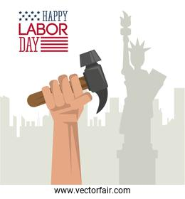 colorful poster of happy labor day with hand holding hammer and statue of liberty in background
