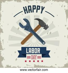 colorful poster of happy labor day with tools hammer and spanner crossed