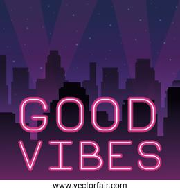 good vibes neon advertising
