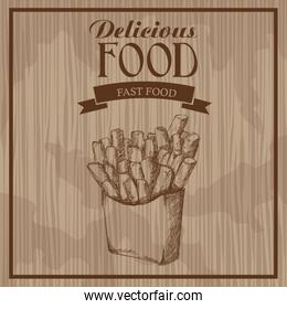 delicious food. french fries fast food. hand drawn poster vintage