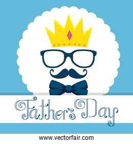 label with crown and glasses to fathers day