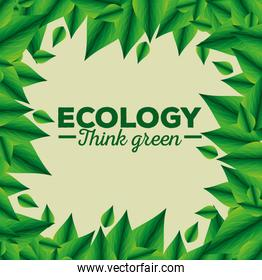 ecology notice with leaves and environment conservation