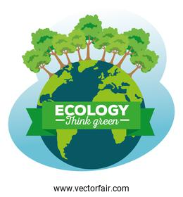 earth planet with ecology trees and ribbon