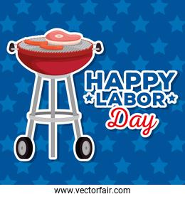 happy labor day with grilled and meats