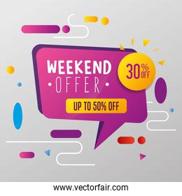 commercial label with weekend offer lettering