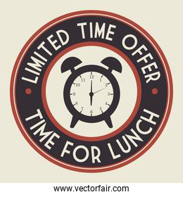 limited time offer time for lunch badge