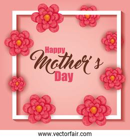mothers day with frame and flowers decoration