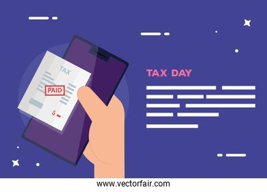 tax day poster with hand user smartphone and document paid