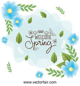 welcome spring with frame of flowers and leafs decoration