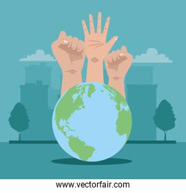 activists hands human protesting with world planet