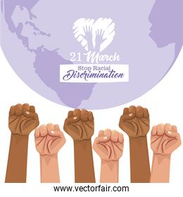 stop racism international day poster with hands and planet earth