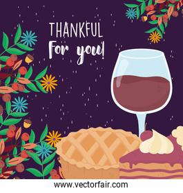 happy thanksgiving day pie wine glass and slice cake