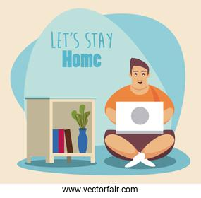 lets stay at home scene with man working in laptop