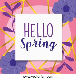 hello spring, lettering label flowers decoration background