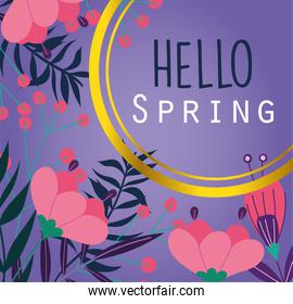 hello spring, lettering beautiful flowers leaves purple background