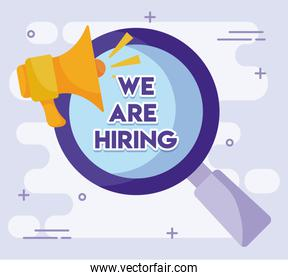 We are hiring message with megaphone and lupe vector design