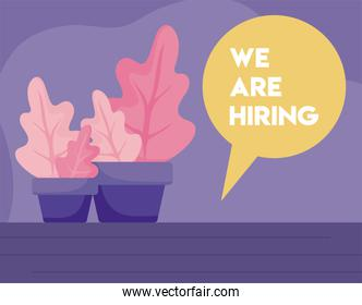 We are hiring message with plants vector design