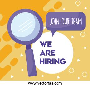 We are hiring message with lupe vector design