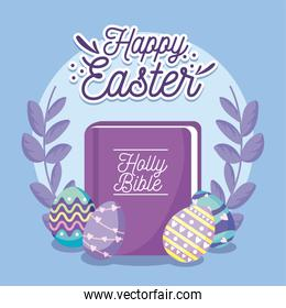 happy easter design with holy bible, easter eggs and decorative wreath, colorful design