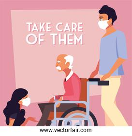 people take care of old man in wheelchair, sign of take care of them