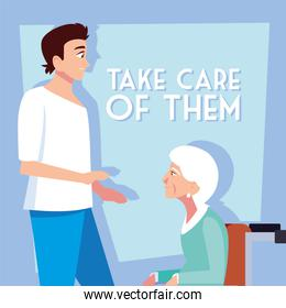 young man take care of old woman, label take care of them