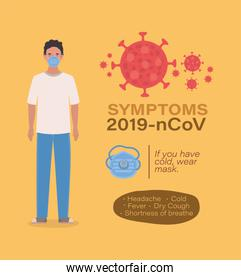 Avatar man with mask and 2019 ncov virus symptoms vector design